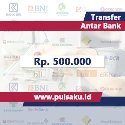 Transfer Dana ANTAR BANK - Transfer 500.000
