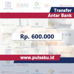 Transfer Dana ANTAR BANK - Transfer 600.000