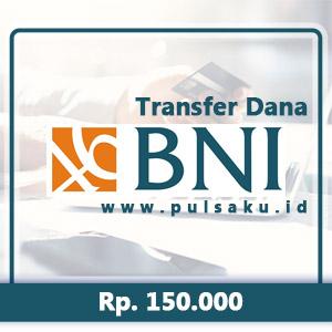 Transfer Dana KE BANK BNI - 150.000