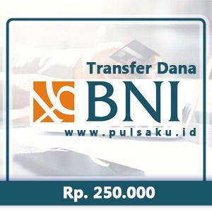 Transfer Dana KE BANK BNI - 250.000