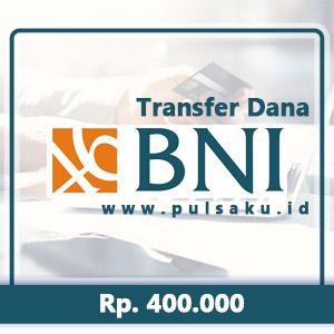 Transfer Dana KE BANK BNI - 400.000