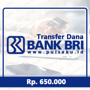 Transfer Dana KE BANK BRI - Transfer Bank BRI 650rb