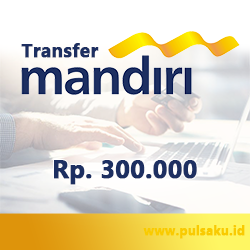 Transfer Dana KE BANK MANDIRI - Transfer Bank Mandiri 300rb